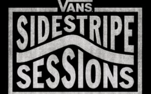 Vans Premiers Sidestripe Sessions with Performances by Wallows, SERPENTWITHFEET, The…