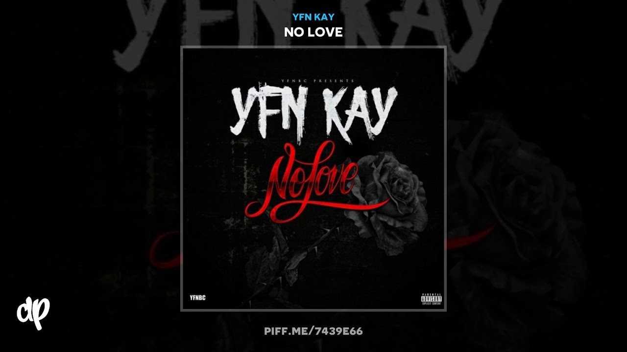 YFN Kay - Bout Nothin' [No Love]