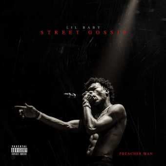 New Project: Lil Baby | Street Gossip [Audio]