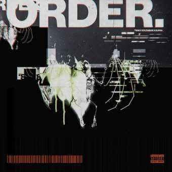 New Single: TM88, Southside & Gunna | Order [Audio]