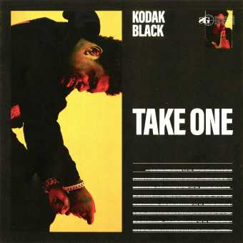 New Single: Kodak Black | Take One [Audio]