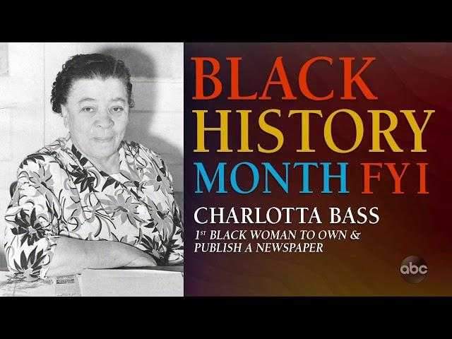 Black History Month FYI: Charlotta Bass | The View