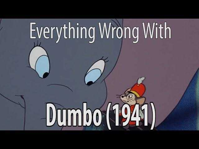 Everything Wrong With Dumbo 1941