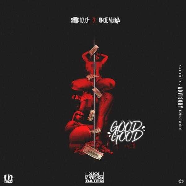 "New Music: Sheek Louch Ft. Uncle Murda – ""Good Good"" [Audio]"