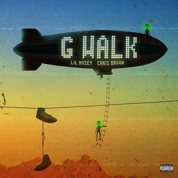 New Single: Lil Mosey & Chris Brown – G Walk [Audio]