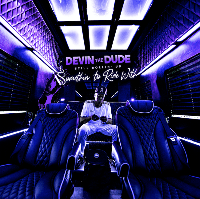 Album Stream: Devin The Dude - Still Rollin' Up: Somethin' To Ride With [Audio]