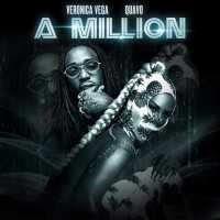 "Veronica Vega & Quavo - ""A Million"" (Produced by Polow Da Don) [Audio]"