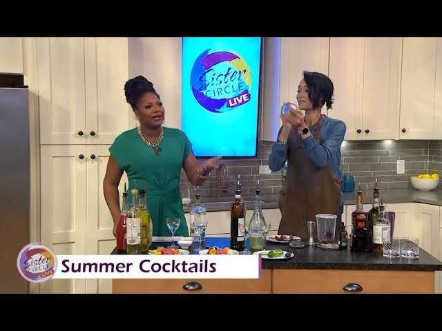 Sister Circle | Must Try Summer Cocktails | TVONE