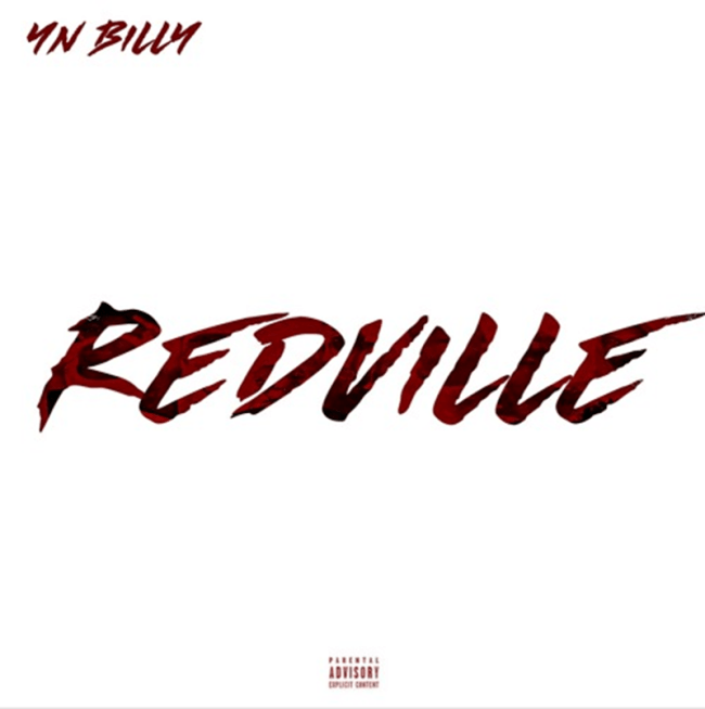 YN BILLY RELEASES NEW MIXTAPE 'REDVILLE' [AUDIO]