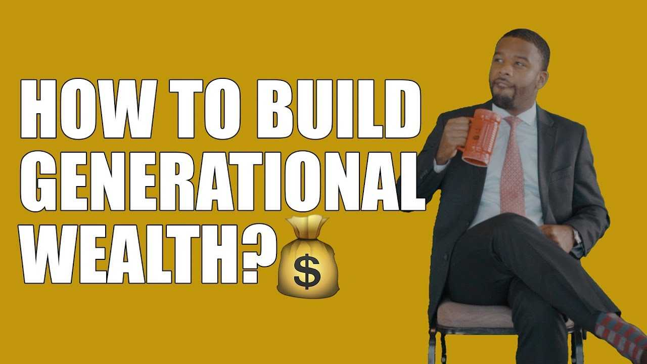 How To Build 1 Million Dollars & More In Generational Wealth   Maconomics