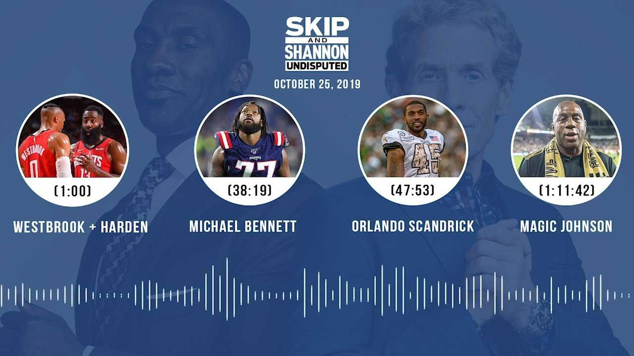 UNDISPUTED Audio Podcast (10.25.19) with Skip Bayless, Shannon Sharpe & Jenny Taft | UNDISPUTED