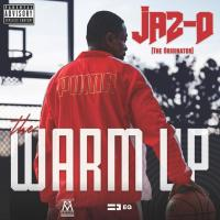 "Jaz-O - ""The Warm Up"" [EP]"