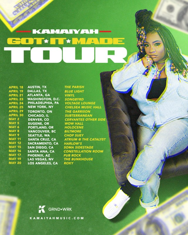 KAMAIYAH ANNOUNCES 'GOT IT MADE' TOUR