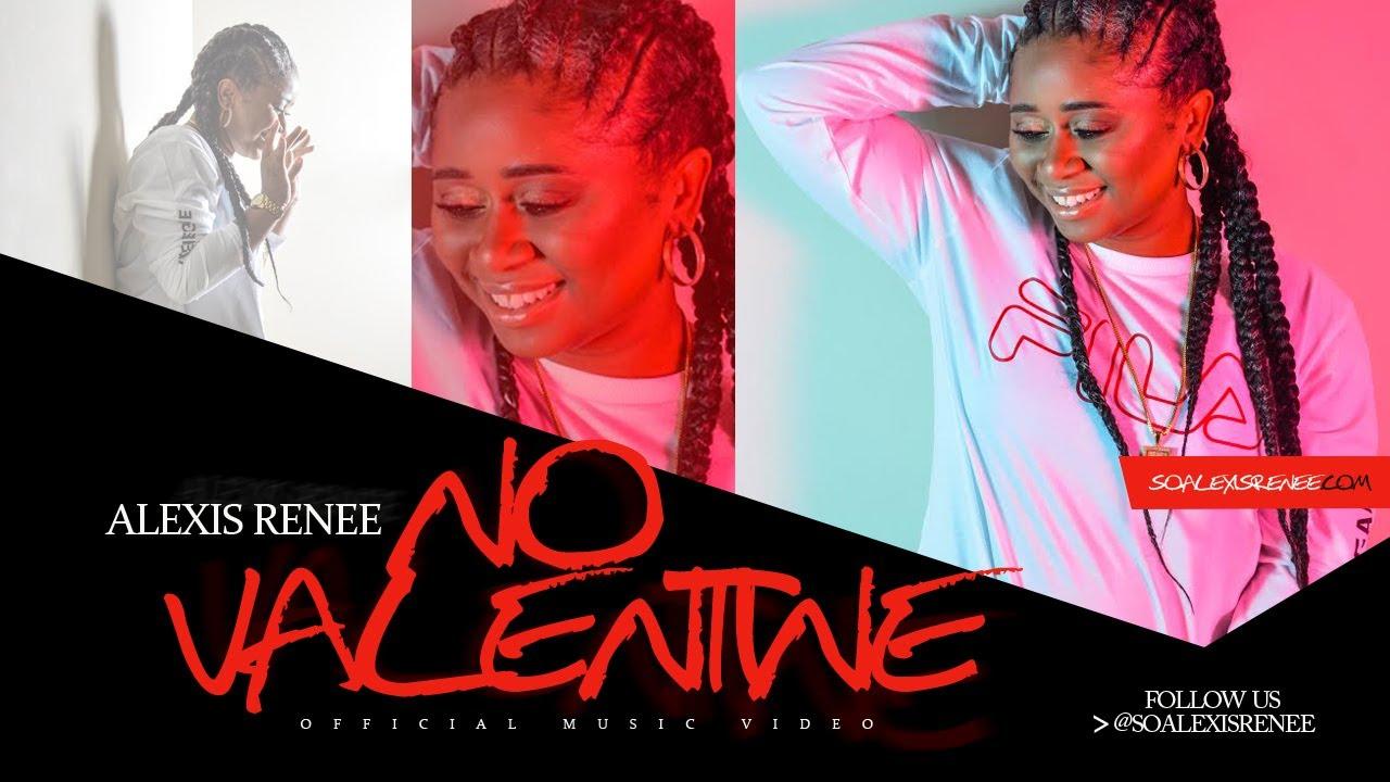"""Alexis Renee - """"No Valentine"""" [Video]"""