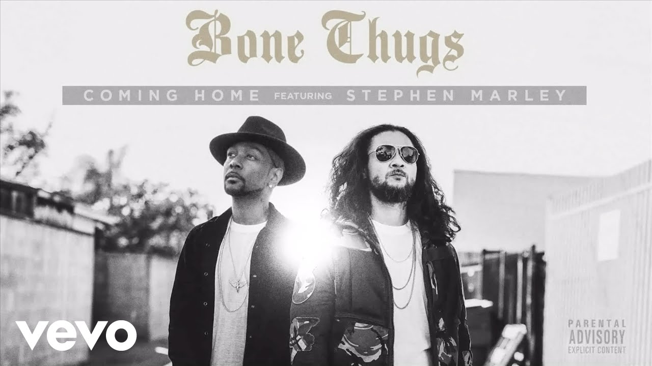 """BONE THUGS RELEASES NEW SINGLE """"COMING HOME"""" FEATURING STEPHEN MARLEY [AUDIO]"""