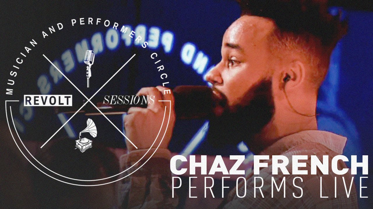 Chaz French Performing Live @ REVOLT Sessions [Video]