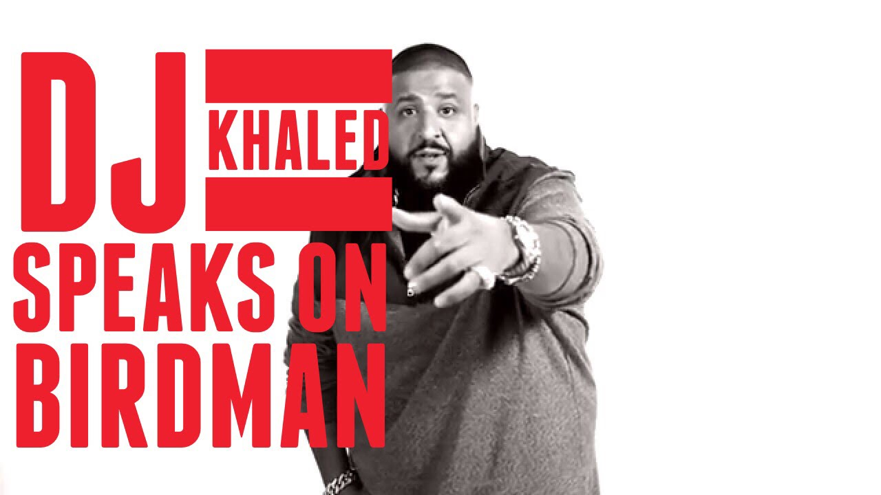 DJ Khaled Breaks Silence on Issues with Birdman [Video]