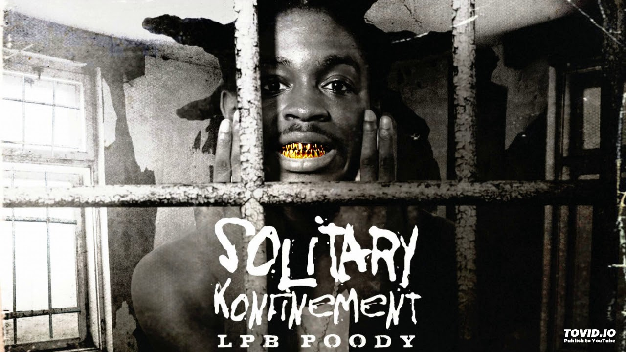 LPB Poody - Live & Learn (Solitary Konfinement)