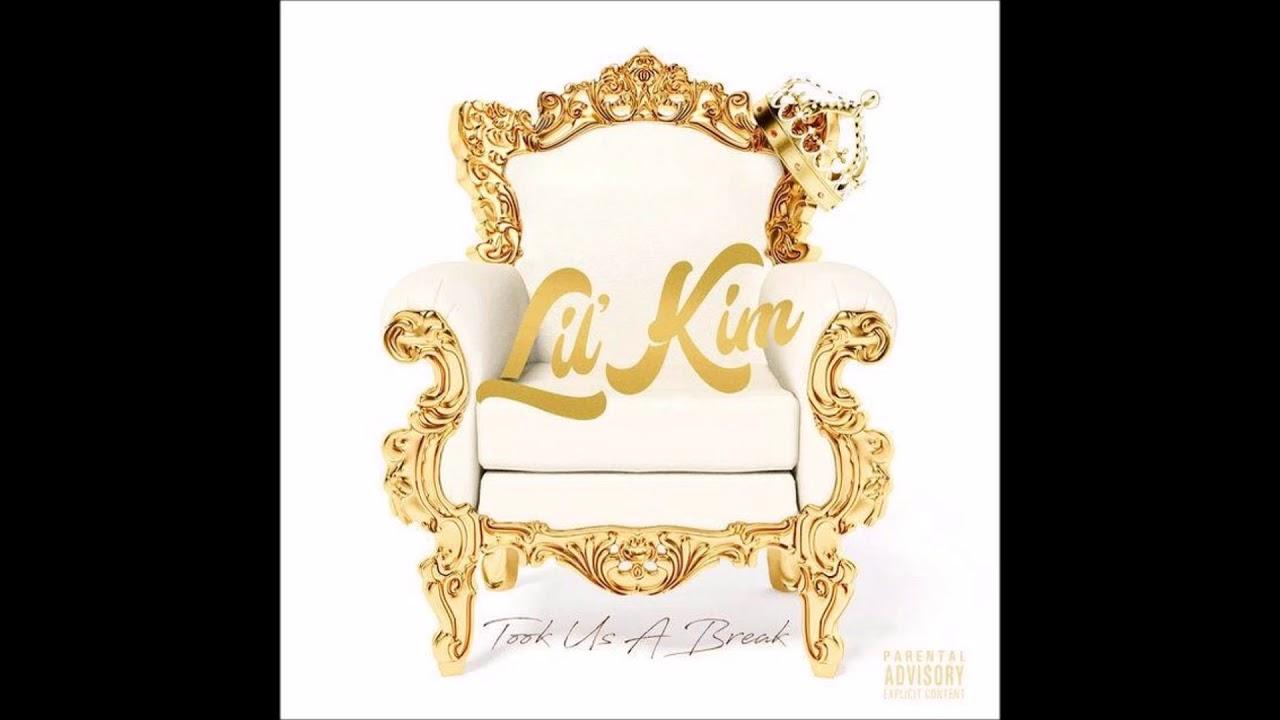 New Music: Lil' Kim - Took Us A Break [Audio]