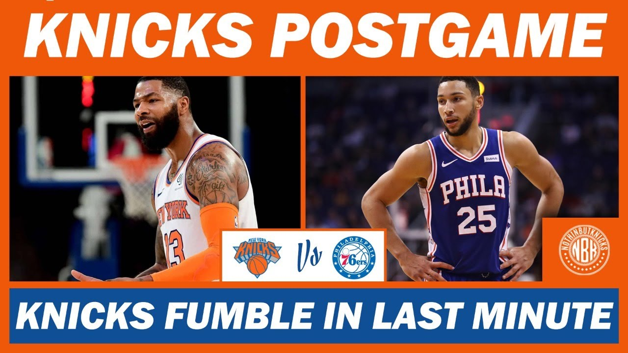 New York Knicks Fumble against the Sixers | Postgame Analysis, Highlights, Interviews, Reactions