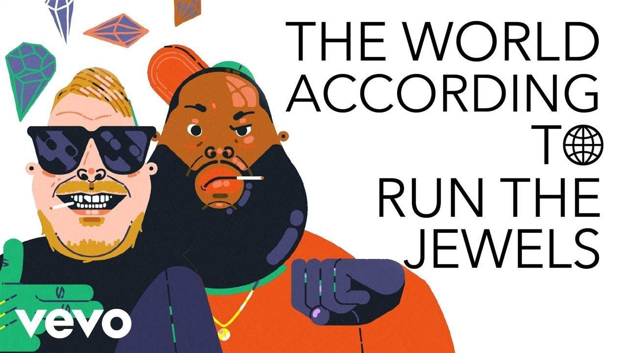 The World According To Run The Jewels