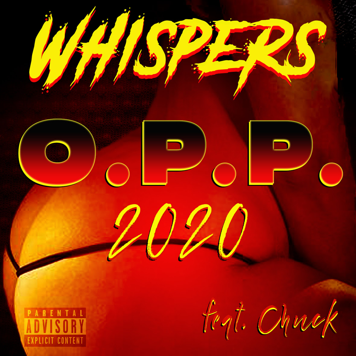 """Whispers Ft. Chuck """"O.P.P. 2020"""""""