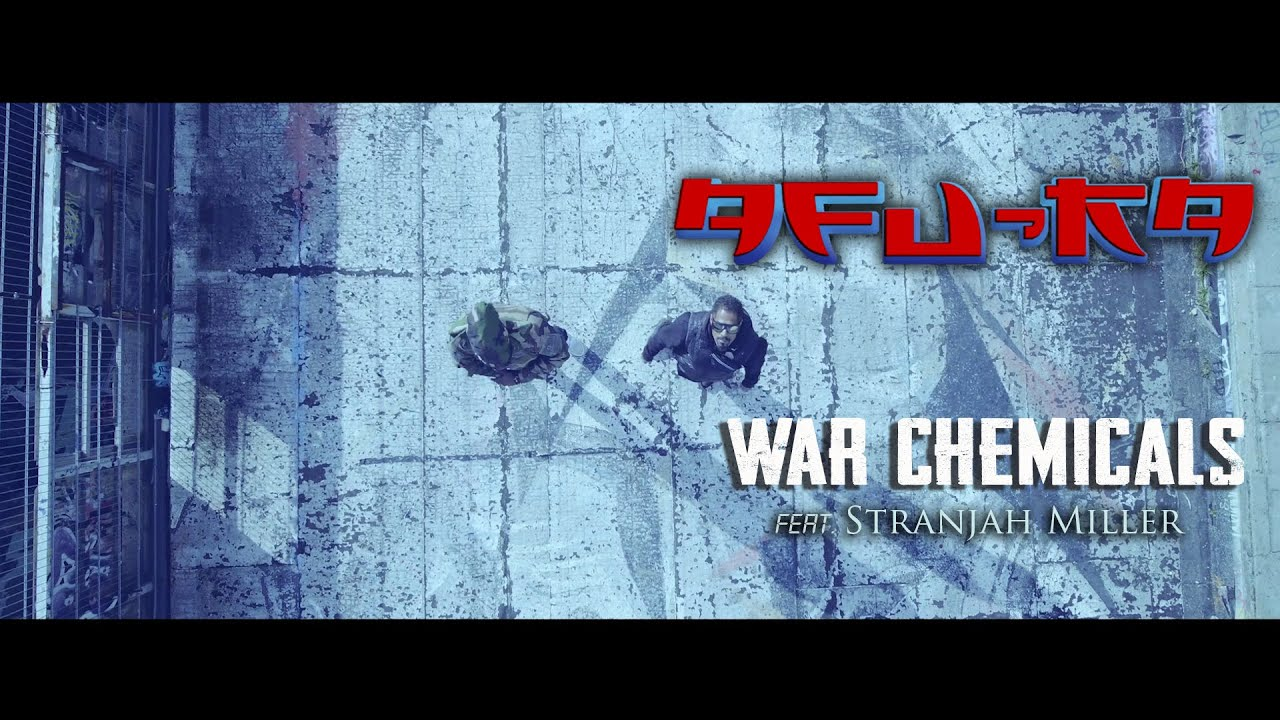 Afu-Ra - War Chemicals ft. Stranjah Miller [Video]