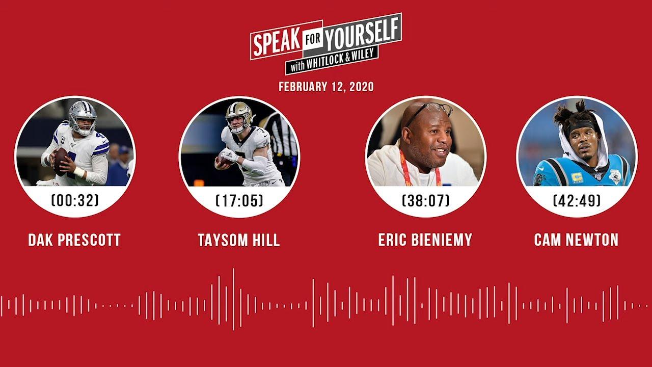 Dak Prescott, Taysom Hill, Eric Bieniemy, Cam Newton (02.12.20)   SPEAK FOR YOURSELF Audio Podcast