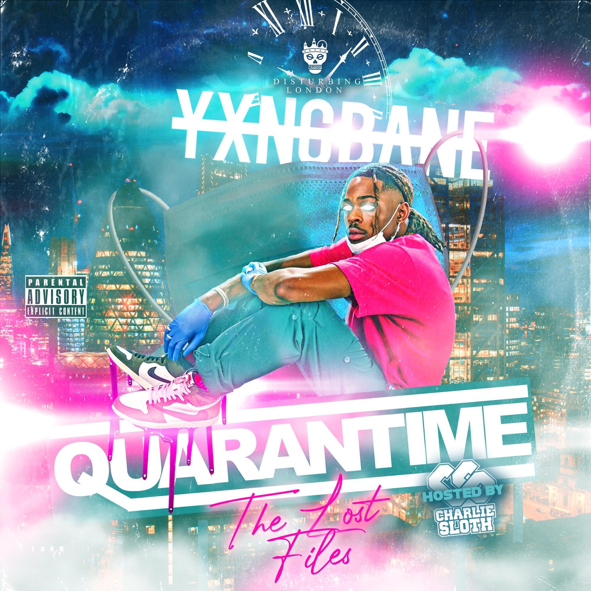 Yxng Bane - Quarantime: The Lost Files