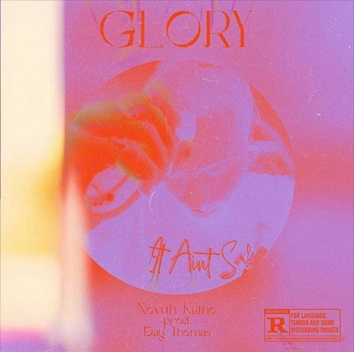 Novuh Kaine - GLORY (Prod. DAYTHOMAS)