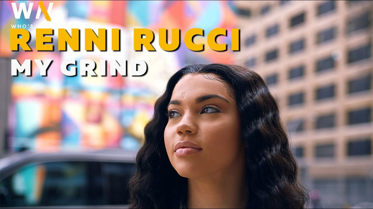 Renni Rucci Reveals How She Got Signed, Work Life Balance, Media Tips + New Music Video | My Grind