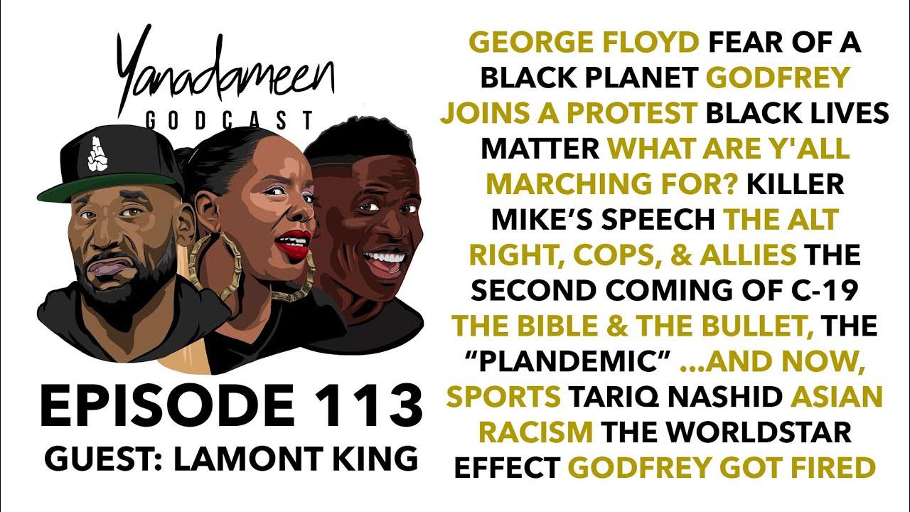 Godcast Episode #113: George Floyd, Killer Mike, Black Lives Matter