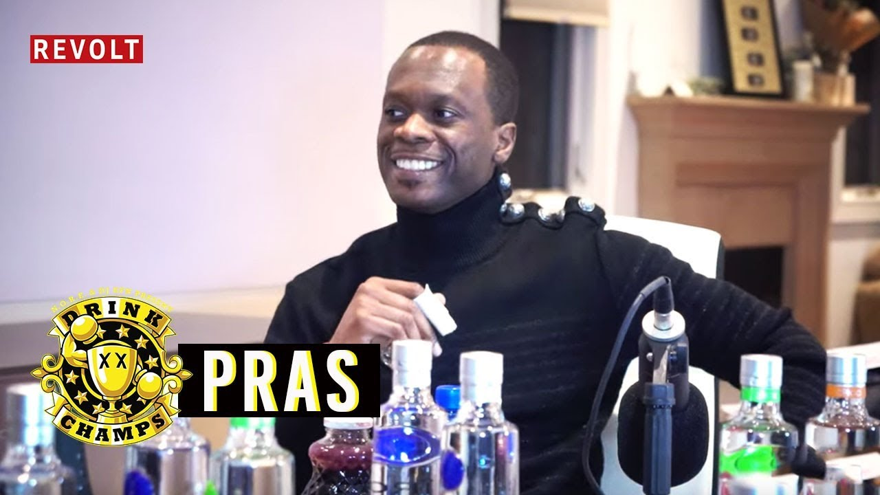 Pras | Drink Champs (Full Episode)