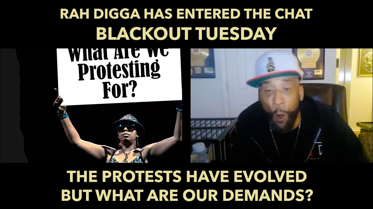 Rah Digga Calls In: #BlackLivesMatter, Blackout Tuesday, What Are Protesters Demanding?