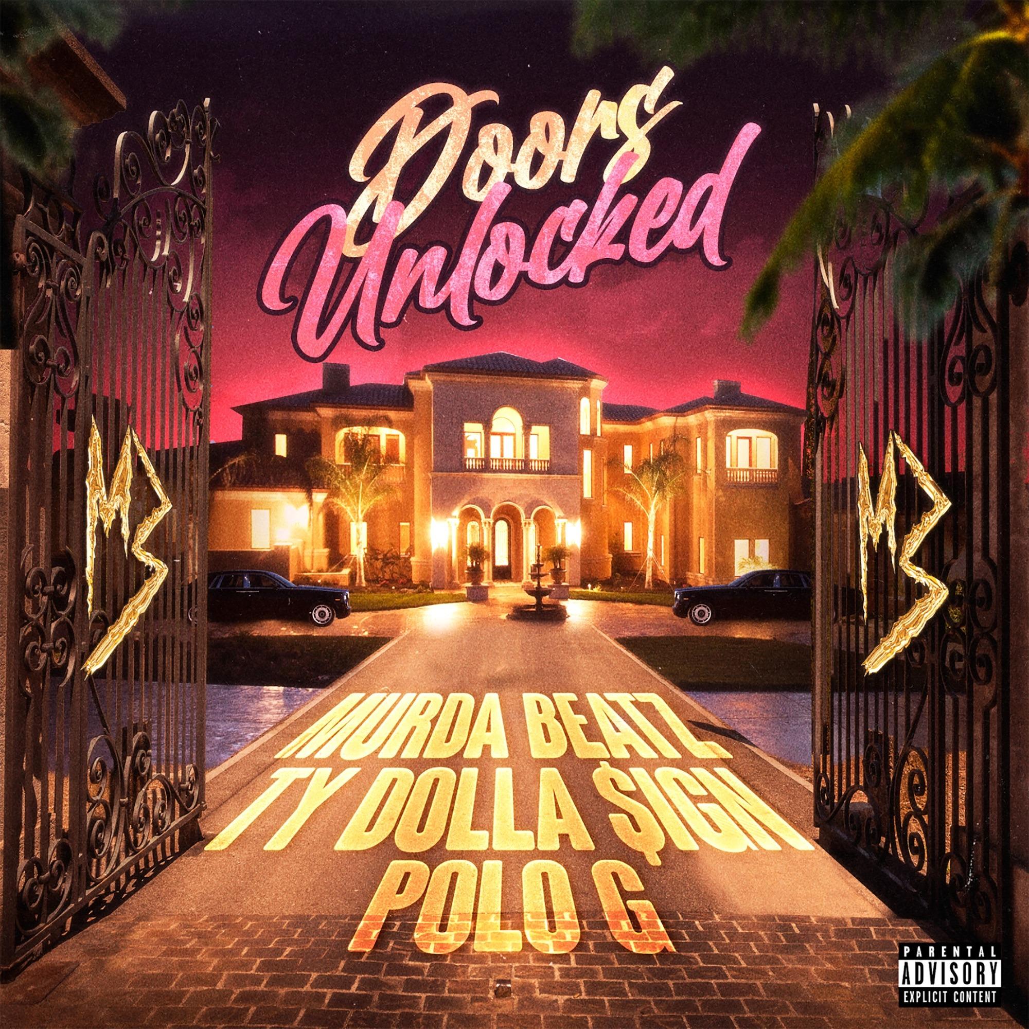 Murda Beatz feat. Ty Dolla $ign & Polo G - Doors Unlocked