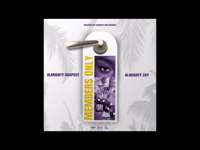 """Almighty Suspect feat. Almighty Benji & Lil AlmightyBenji - """"Green Bean"""" OFFICIAL VERSION"""