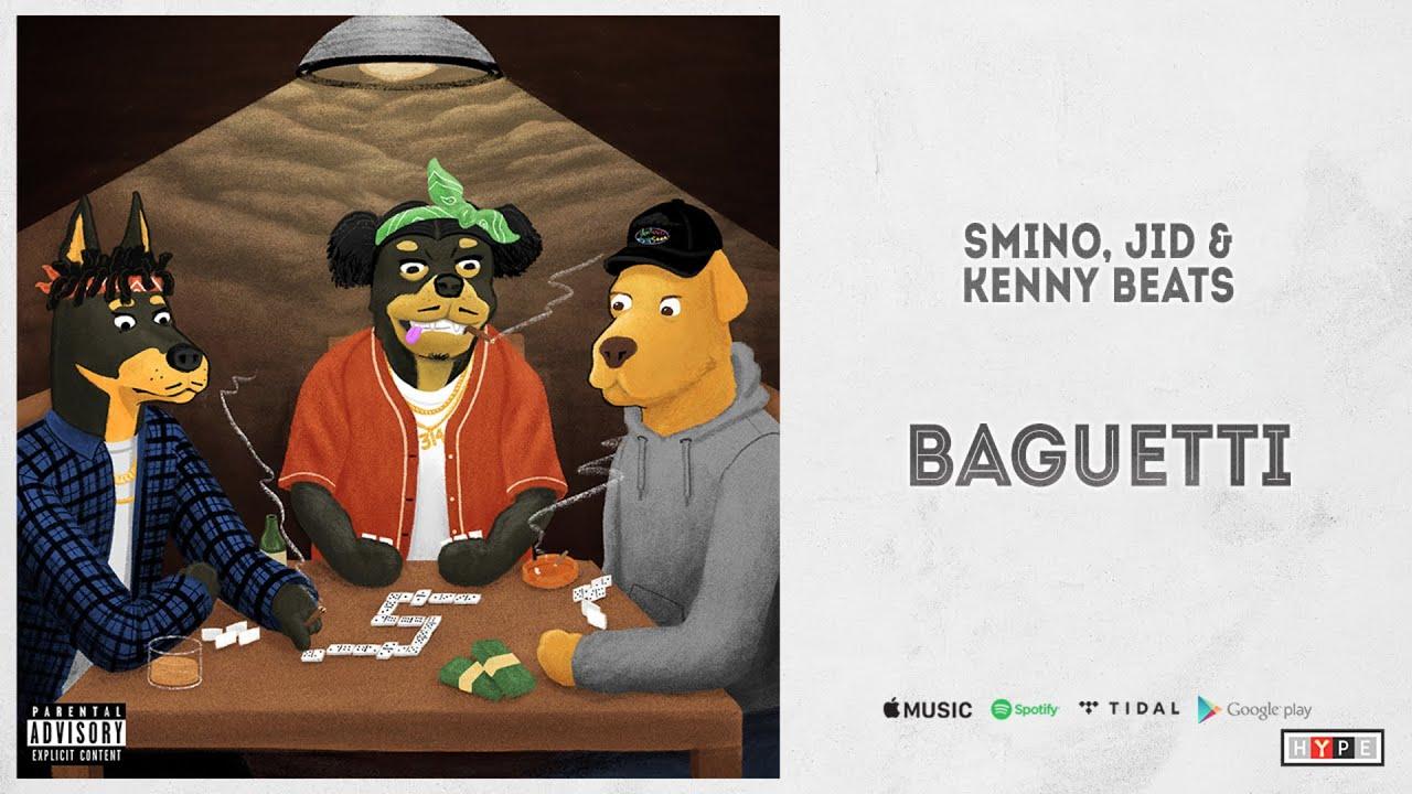 "Smino, JID & Kenny Beats - ""Baguetti"""