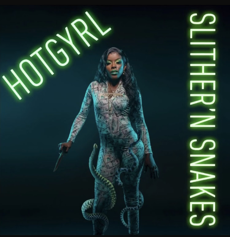 """HotGyrl Is Heating Up With Her """"Slither'N Snakes"""" Single"""