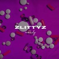"""ZlittyZ (@ZlittyZ) - """"Remedy"""" (Audio)"""