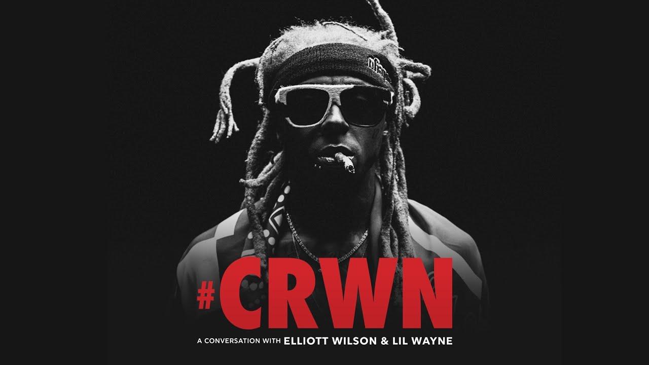 CRWN: Lil Wayne