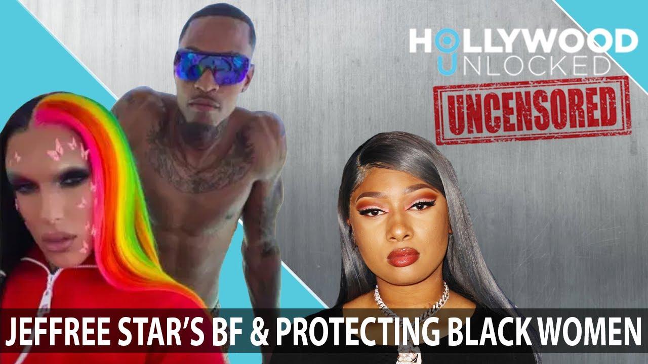 Jeffree Starr's Down-Low Boyfriend & Protecting Black Women Movement - Hollywood Unlocked UNCENSORED
