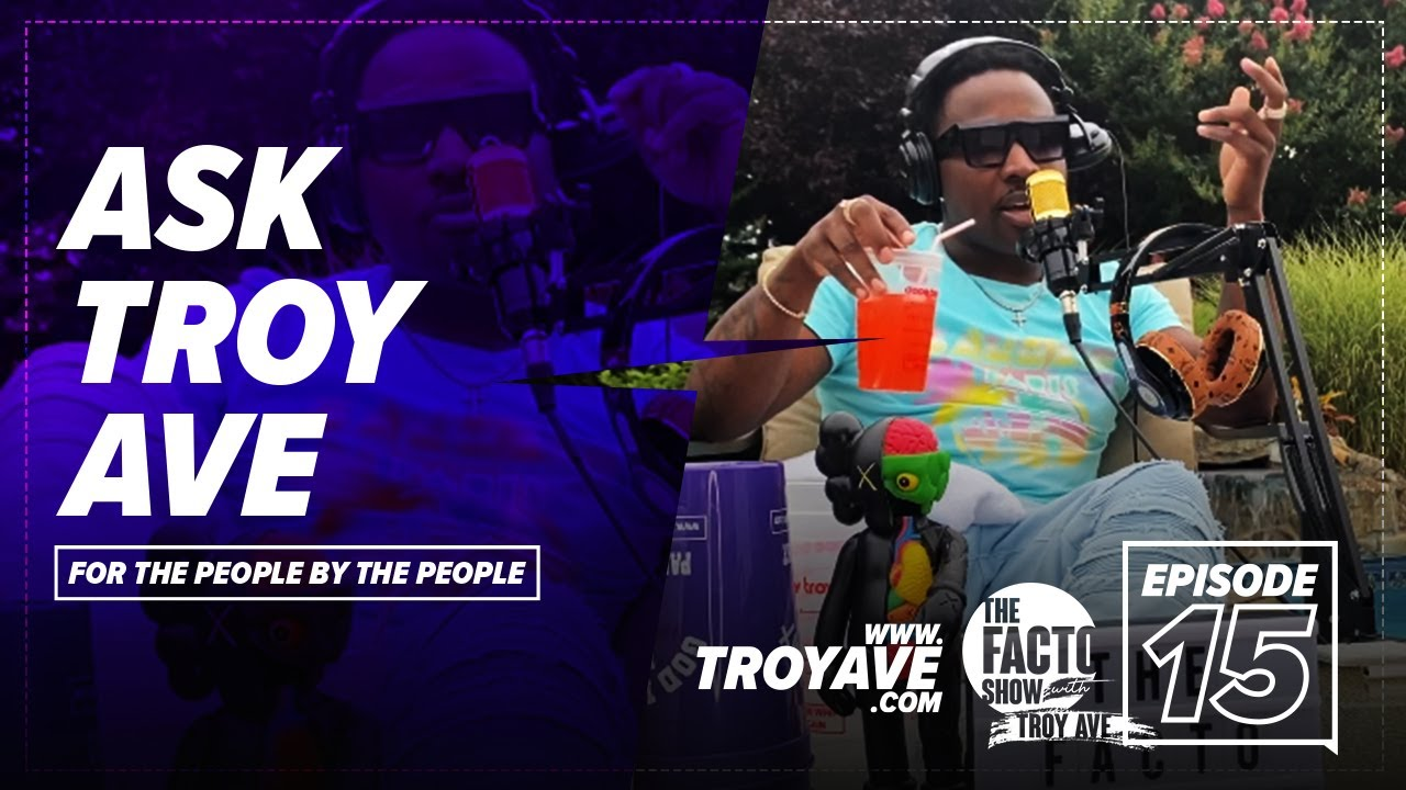 """THE FACTO SHOW (CLIPS) """"Ask Troy Ave"""" Episode 15"""