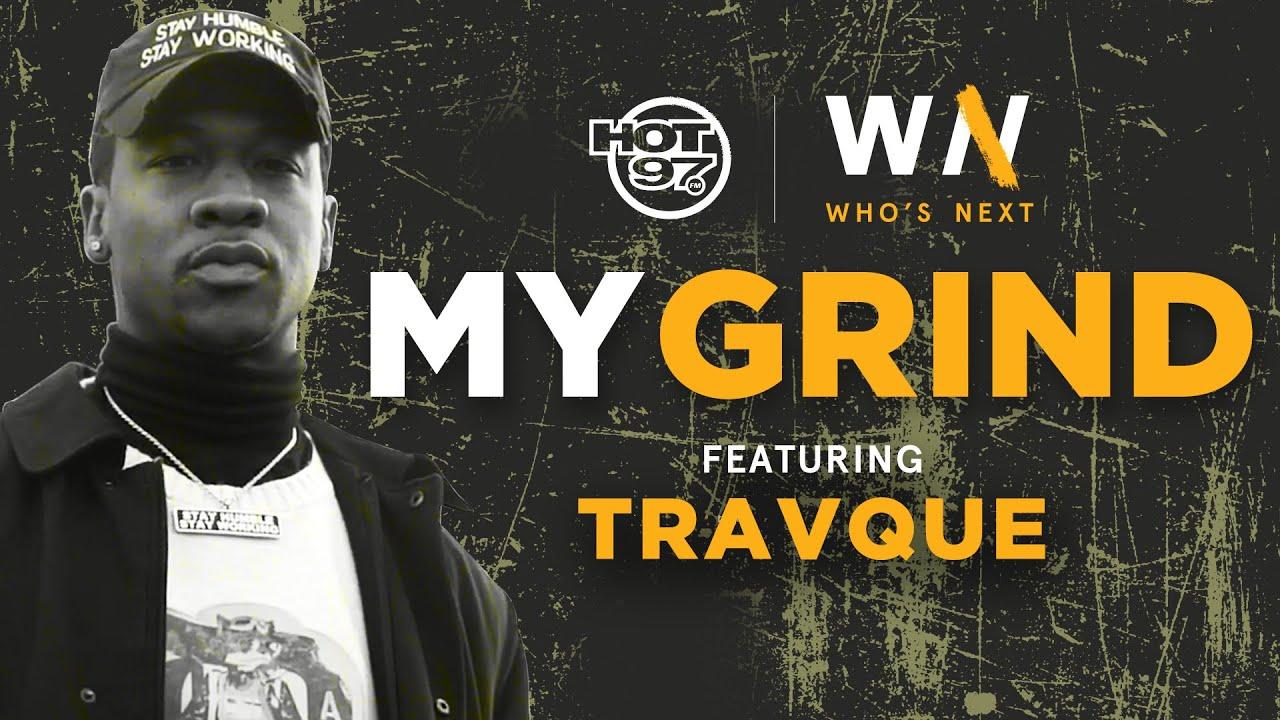 Travque Speaks On His Beginnings, Pranks & Growing Up In NYC | Who's Next My Grind
