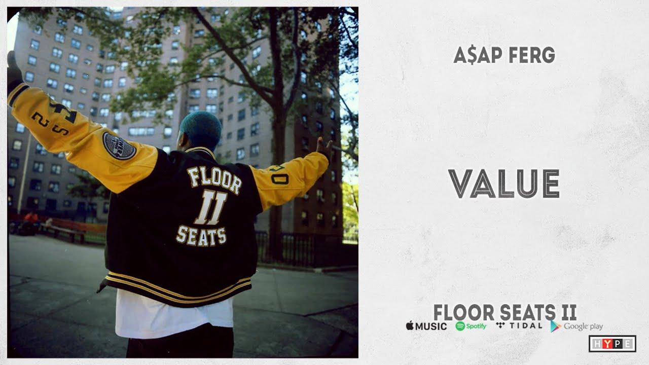 """A$AP Ferg - """"Value"""" (Floor Seats 2)"""