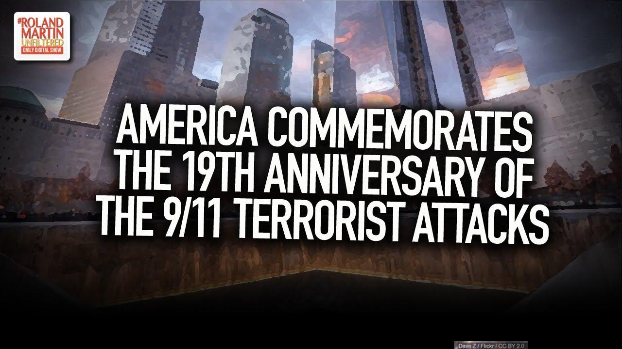 America Commemorates The 19th Anniversary Of The 9/11 Terrorist Attacks