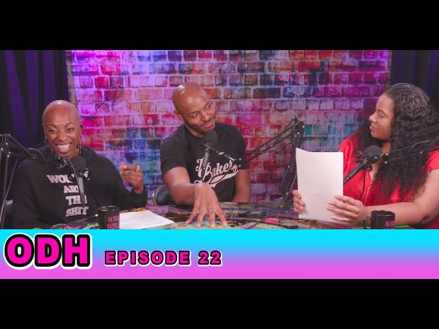 Balding Men, Trash Proposals, Threesome!   ODH   Ep 22: Tony Baker   All Def