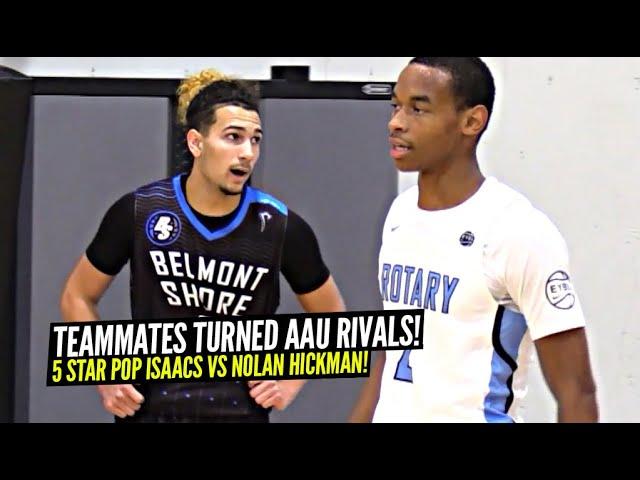 High School Teammates Turned RIVALS In AAU!! 5 Star PG Pop Isaacs vs Kentucky Bound Nolan Hickman!
