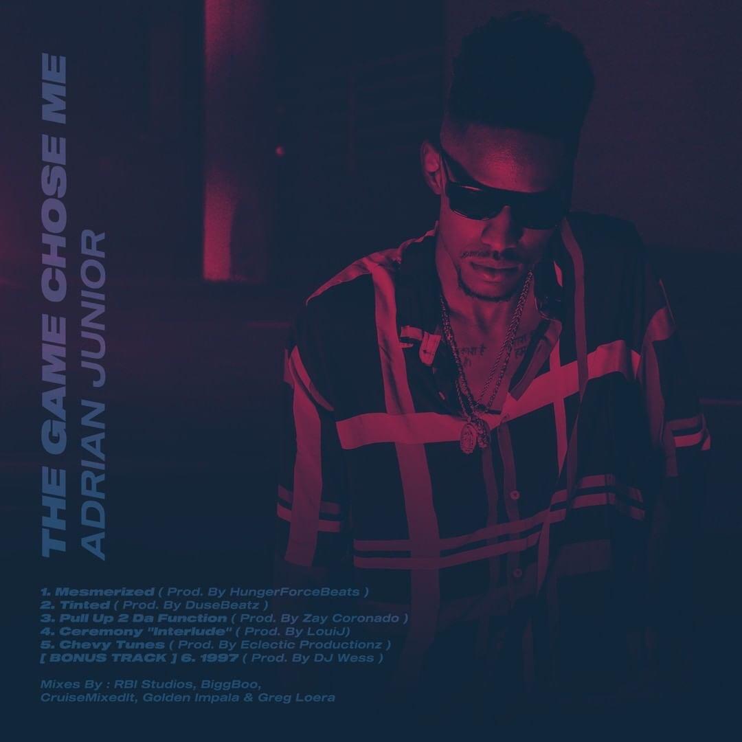 "Adrian Junior - ""The Game Chose Me"" (EP)"