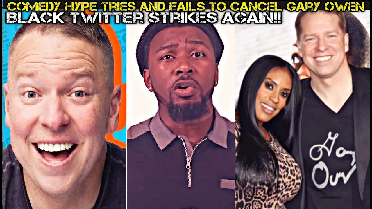 Comedy Hype Tries And Fails to Cancel Gary Owen Over Black Twitter Joke!