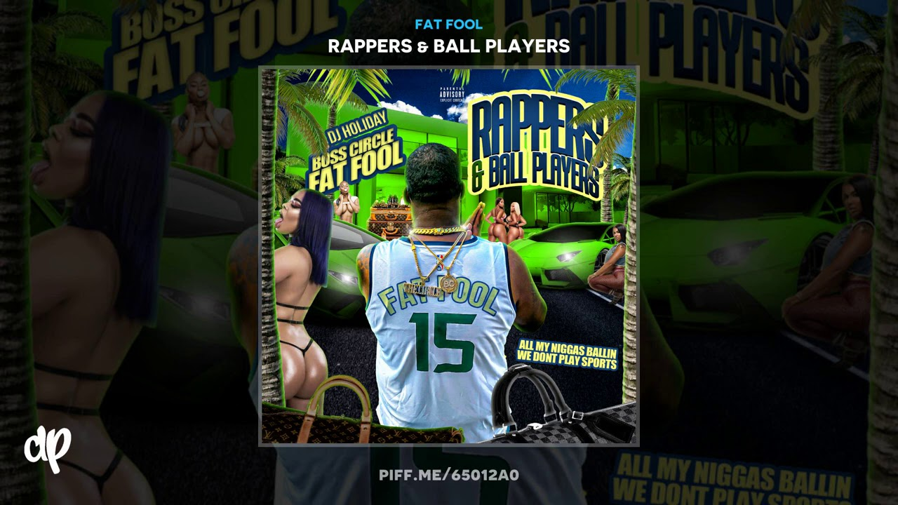 Fat Fool - Again ft. Cabbana [Rappers & Ball Players]